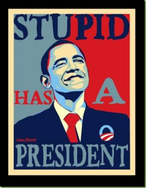 Stupid_Obama_Poster_by_Conservatoons