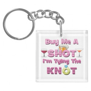 ... tying the knot sayings quotes Single-Sided square acrylic keychain