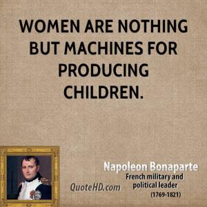 Napoleon Bonaparte Women Quotes
