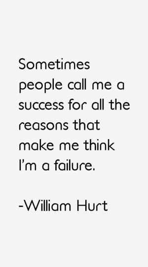 William Hurt Quotes & Sayings