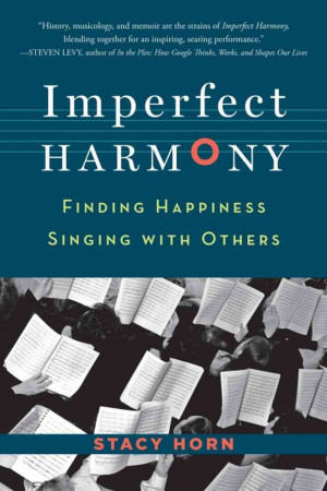 Imperfect Harmony': How Singing With Others Changes Your Life