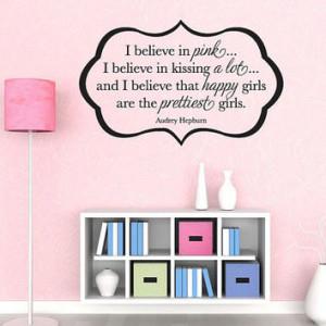 Wall Vinyl Quote - I Believe in Pink - Audrey Hepburn Quote (36