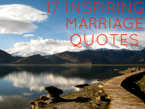 Do you have two or more inspirational marriage quotes?