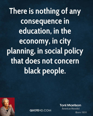toni-morrison-toni-morrison-there-is-nothing-of-any-consequence-in.jpg