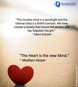 The Heart is the New Mind – Heart and Mind Quotes