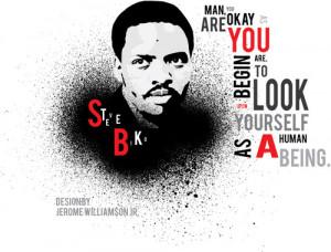 Steve Biko Quotes Steve biko yalnızca 31 yıl