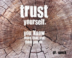 Quotes A Day- Trust Yourself Quote