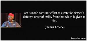 More Chinua Achebe Quotes