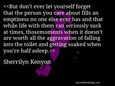 Sherrilynkenyon Quotes, Aphorisms Quotealltheth, Quotes Quotations ...