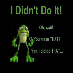 didn't do it ... ☺
