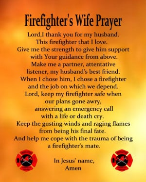 Showing Gallery For Firefighter Wife Prayer