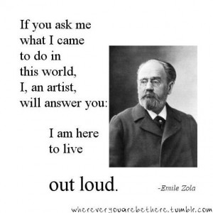 Inspirational quote from Emile Zola