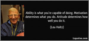 ... And Attitude Lou Holtz Inspirational Picture Quotes Facebook