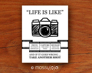 Life is Camera Inspirational Quote Wall art Office Decor Dorm décor ...