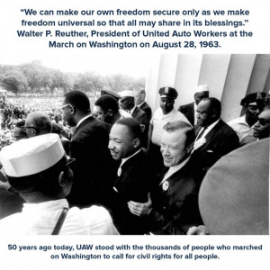 ... , President of the United Auto Workers at the March on Washington