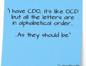 OCD Funny Quotes » OCD Funny Quotes