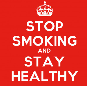 Stop Smoking And Stay Healthy ""