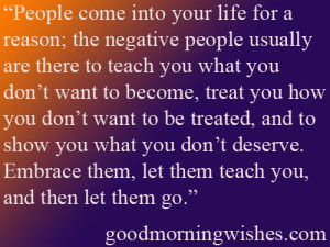 Good Morning Quotes :People come into your life for a reason…