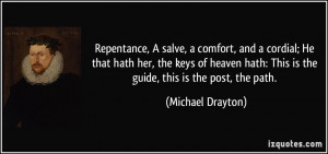 Repentance, A salve, a comfort, and a cordial; He that hath her, the ...