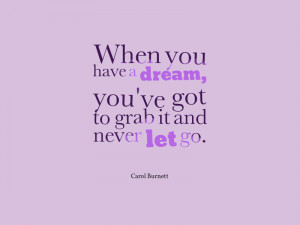quotes about dreams, dream quotes, chase your dreams quotes