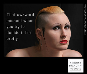 Stop the Beauty Madness' uses disturbing ads to make a statement ...