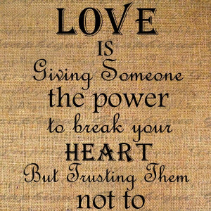 Love is Giving Someone the Power Quote Word Digital Image Download ...