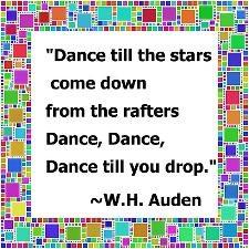 Auden quote - Dance, Dance Dance