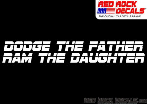 Dodge Ram Quotes Funny Dodge the father ram the
