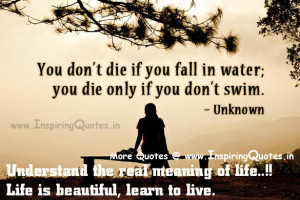 Great Quotes about Life, Understand the meaning of Life, Life Sayings