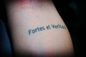 Fortes et veritas Tattoo Quotes for Girls