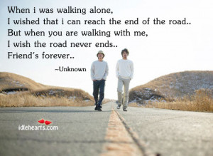 Home » Quotes » When I Was Walking Alone, I Wished That I Can…