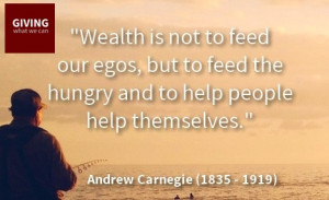 ... to feed the hungry and to help people help themselves andrew carnegie