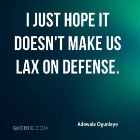 Lax Quotes