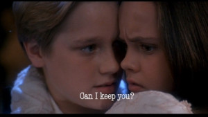 Can I keep you?From the Movie Casper