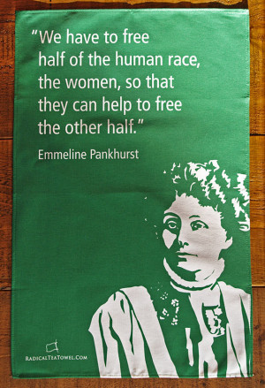 Emmeline Pankhurst tea towel with feminist quote