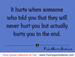 When Someone Hurts You Quotes
