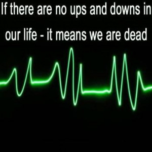Ups and downs quotes