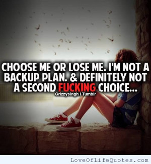 Choose me or lose me