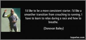 More Donovan Bailey Quotes