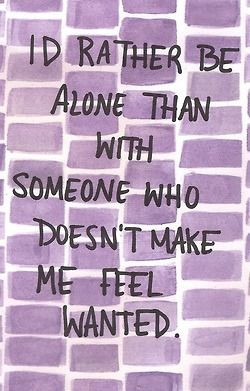 want to feel wanted.