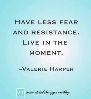 Valerie Harper Quote. What an inspiration! #ValerieHarper