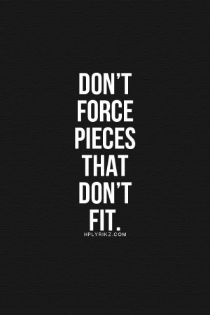 ... Quotes, Quotes On Force People, Life Force, Force Things, Dont Force