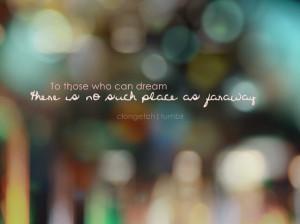 dream, faraway, life quote, life quotes, quote, quotes
