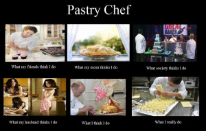 Funny Chef Memes Pastry chef meme