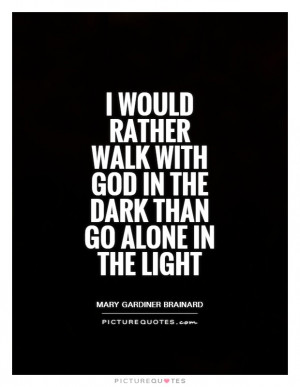 quotes about walking with god