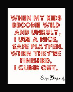 ... mom erma bombeck for mum more laugh mommy quotes funny mom quotes fun