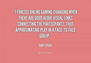 Gary Gygax Quotes