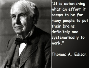 Wise and Famous Quotes of Thomas Edison - 3