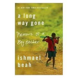 Long Way Gone: Memoirs of a Boy Soldier by Ishmael Beah , Farrar ...