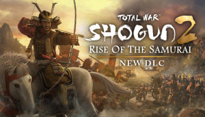 Shogun 2 : Total War Rise of the Samurai